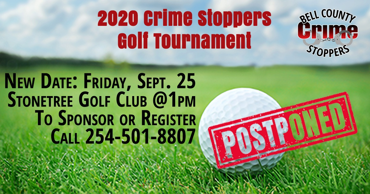2020 Bell County Crime Stoppers Golf Tournament Postponed