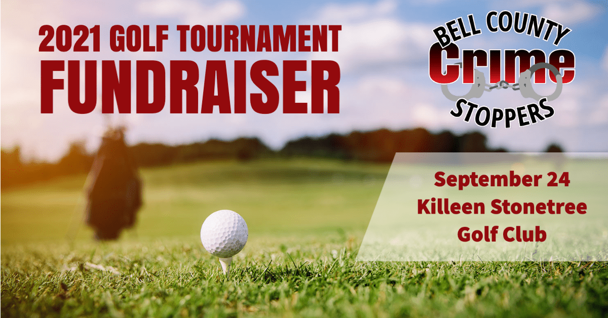 2021 Bell County Crime Stoppers Golf Tournament